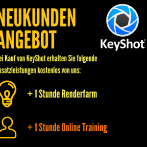 Unser KeyShot Neukunden Angebot Aktion